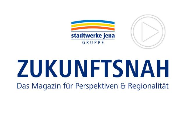 Zukunftsnah - Das Magazin für Perspektiven & Regionalität