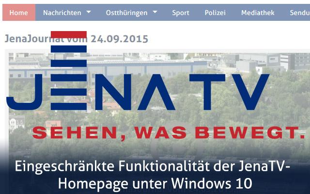 Eingeschränkte Funktionalität der JenaTV-Homepage unter Windows 10