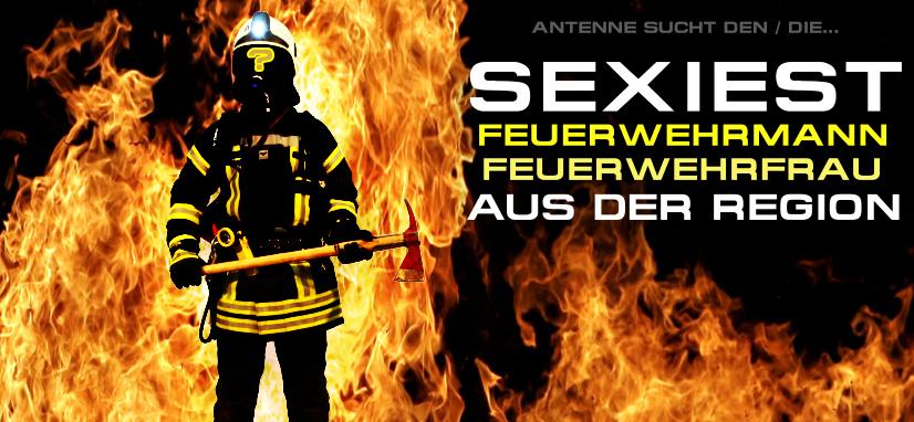 ANTENNE SUCHT DEN SEXIEST FEUERWEHRMANN /-FRAU IM SENDEGEBIET